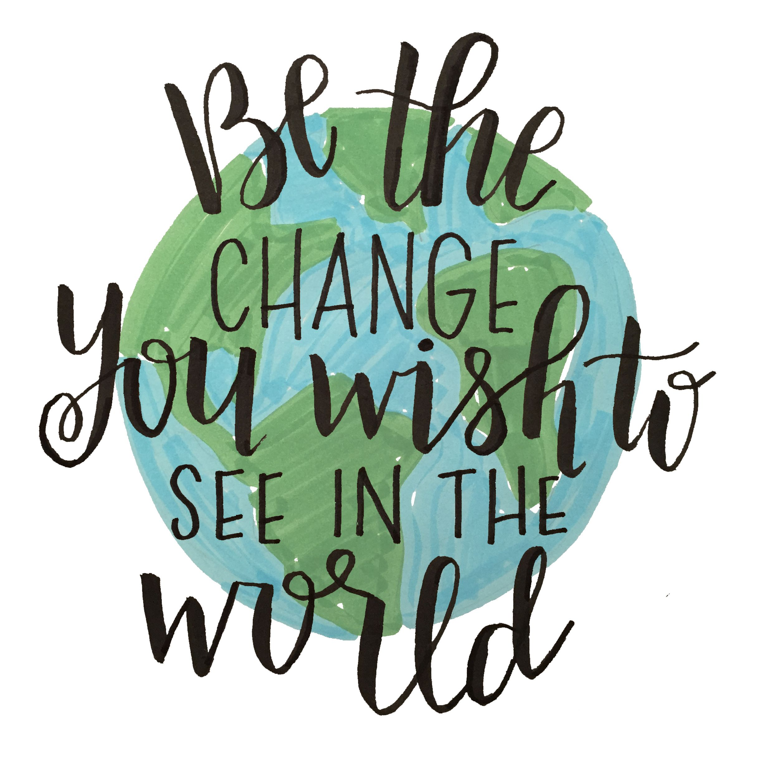 Photo of Be the Change You Wish To See in the World | Gandhi | Sqaure Printable | Green and Blue World with Calligraphy Print for Home Decor