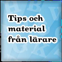 Tips och material från lärare
