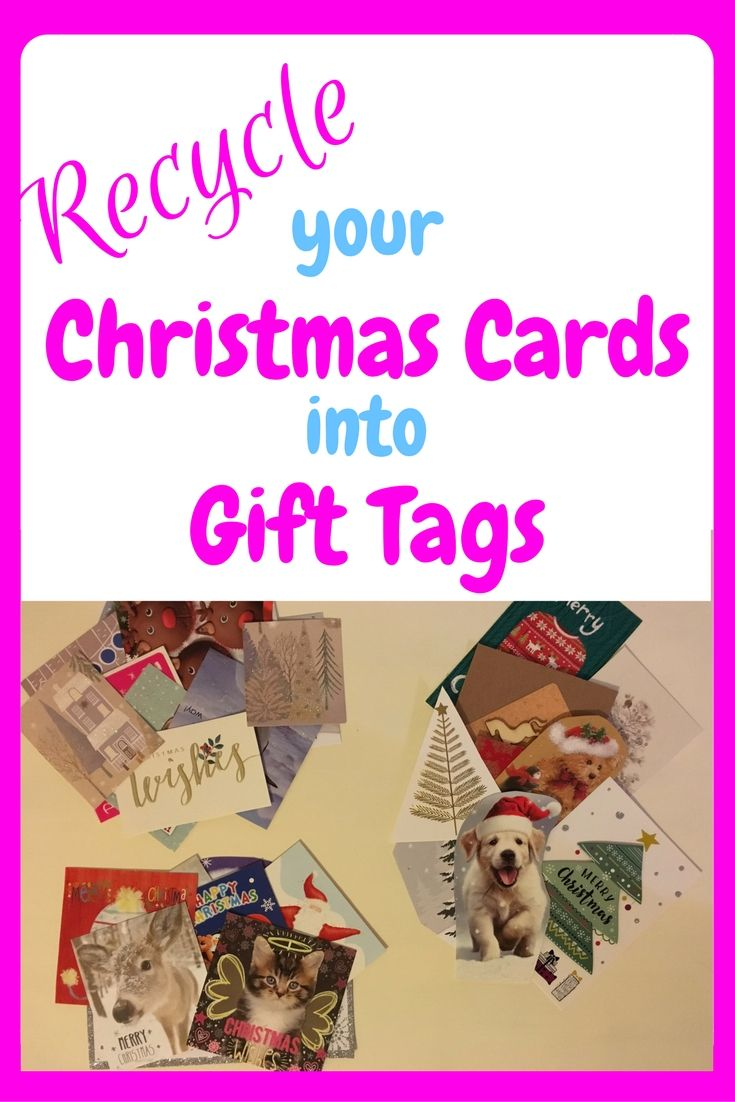 Recycle Your Christmas Cards into Gift Tags | CARDS | Pinterest ...