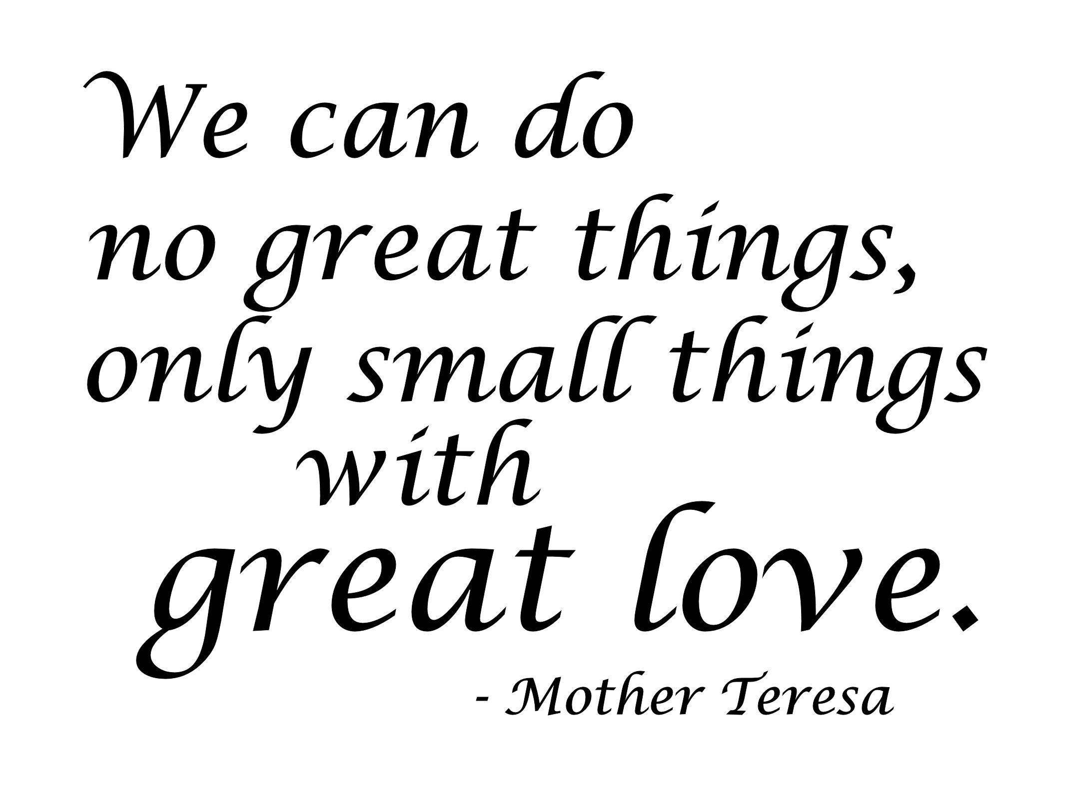 Great Love Quotes Mother Teresa  My World  Pinterest  Cute Love Quotes Love
