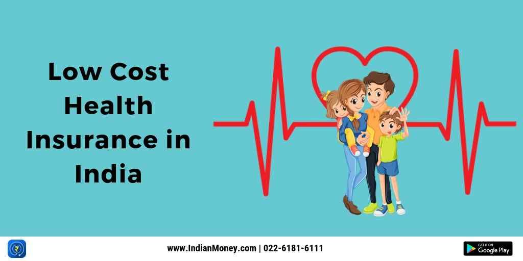 Low Cost Health Insurance In India Health Insurance Policies