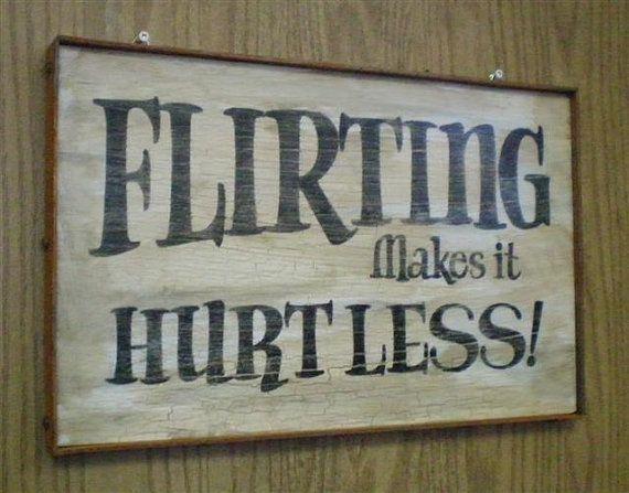 Tattoo Shop Sign-Flirting Makes it Hurt Less $34.7