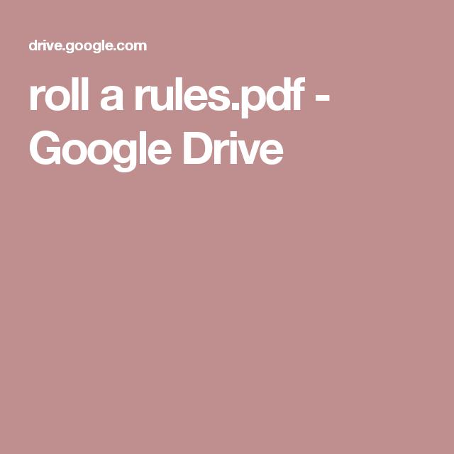 roll a rules.pdf - Google Drive