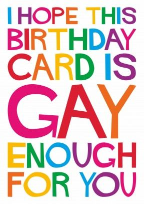 Gay enough for youfunny general carddm2189 birthday greetings a brilliant same sex card for your other half or a friendfamily member m4hsunfo