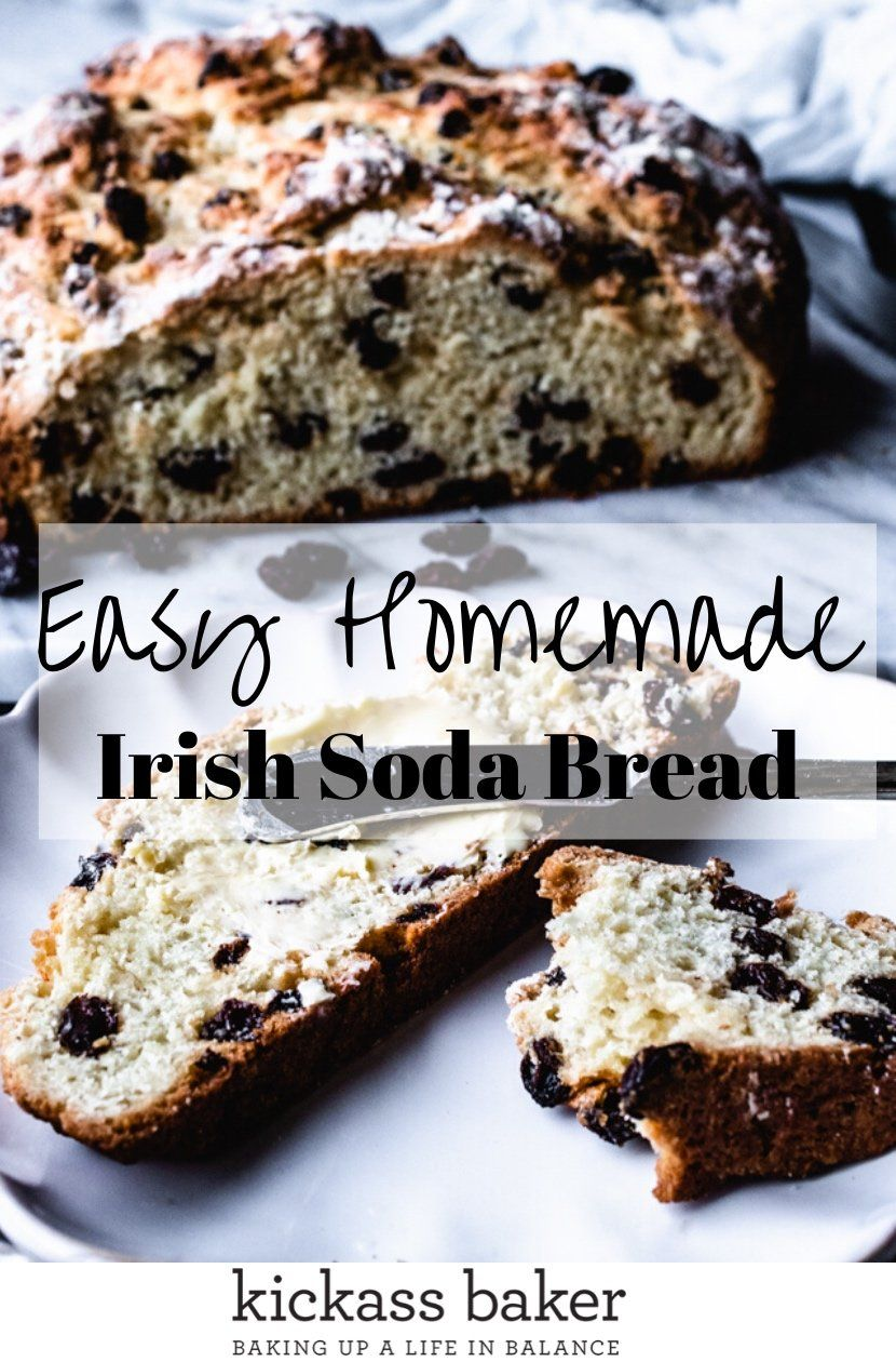 Traditional Irish Soda Bread Recipe Kickass Baker Recipe In 2020 Irish Soda Bread Traditional Irish Soda Bread Soda Bread
