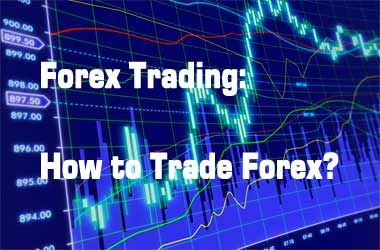How do you forex trade