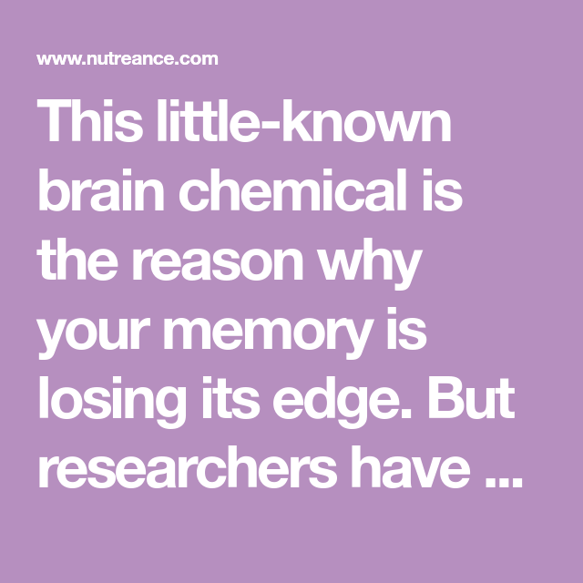 This Little-known Brain Chemical Is The Reason Why Your
