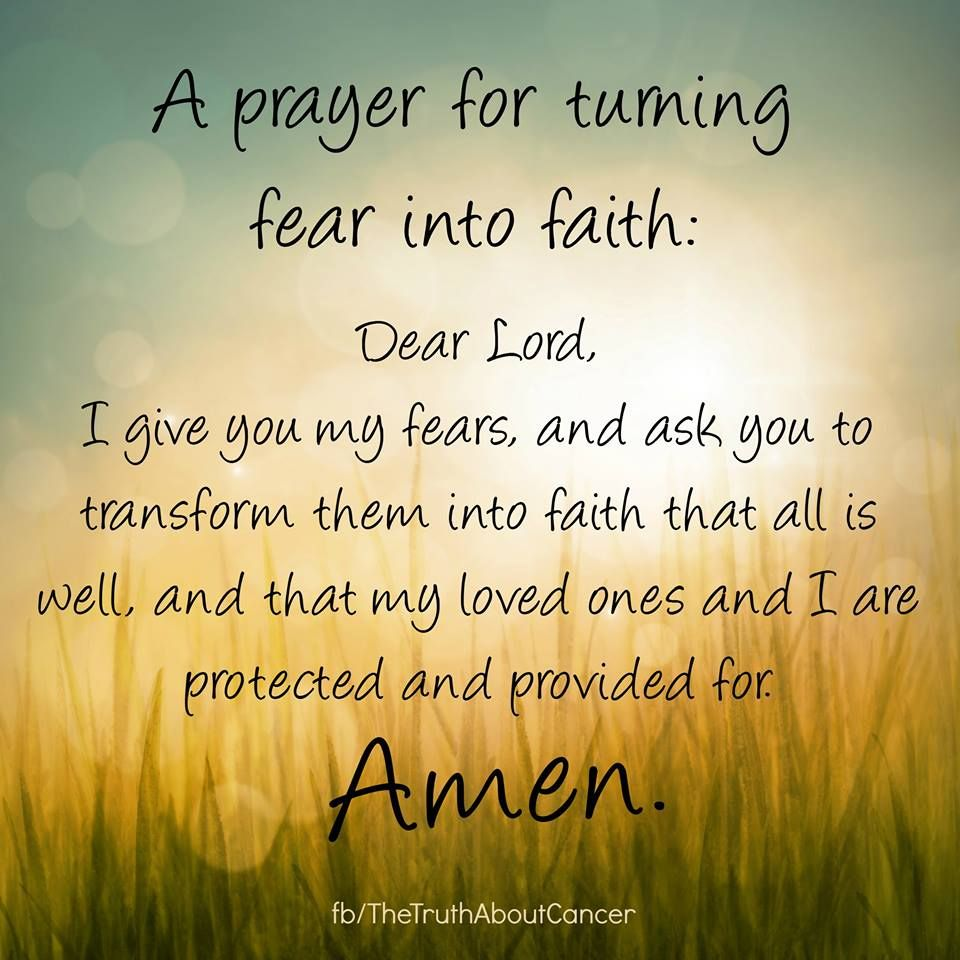 Quotes On Prayer: A Prayer For Turning Fear Into Faith