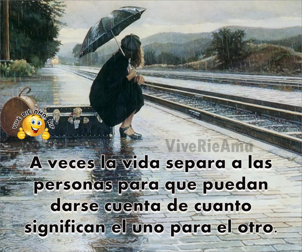 A veces la vida separa a las personas..