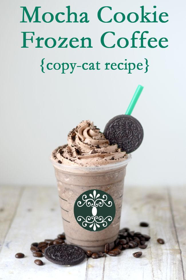 Mocha Cookie Frozen Coffee- just like Starbucks... for less! So glad I could find the recipe since they don't make them anymore!