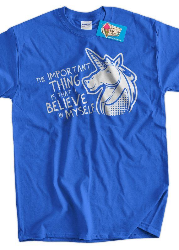 b5f2dbc3b0be79 Unicorn T-Shirt Unicorns Magic Funny Unicorn Important Thing Is That I  Believe In Myself T-Shirt Un