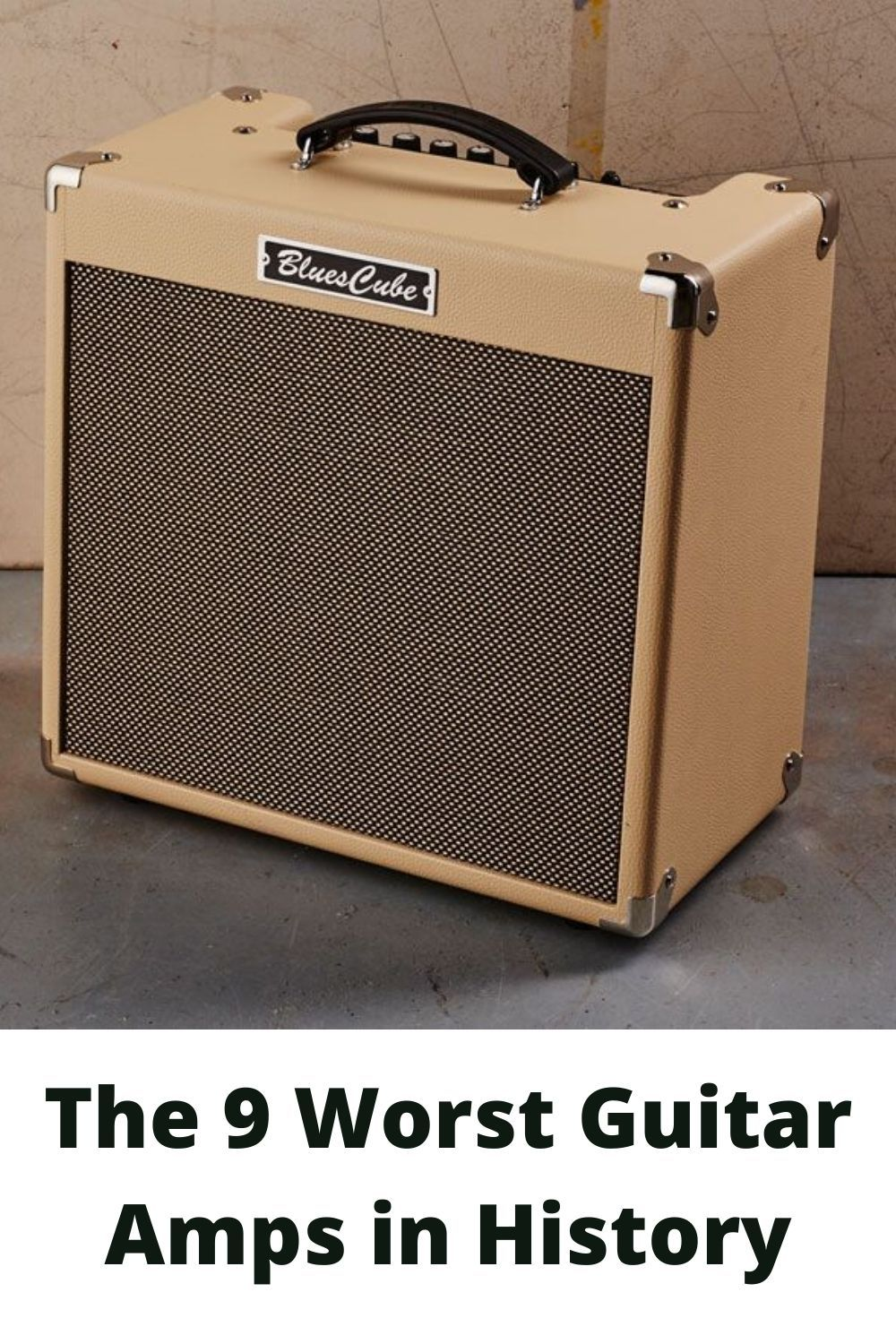 The 9 Worst Guitar Amps In History Acoustic Guitar Amp Guitar Amp Guitar
