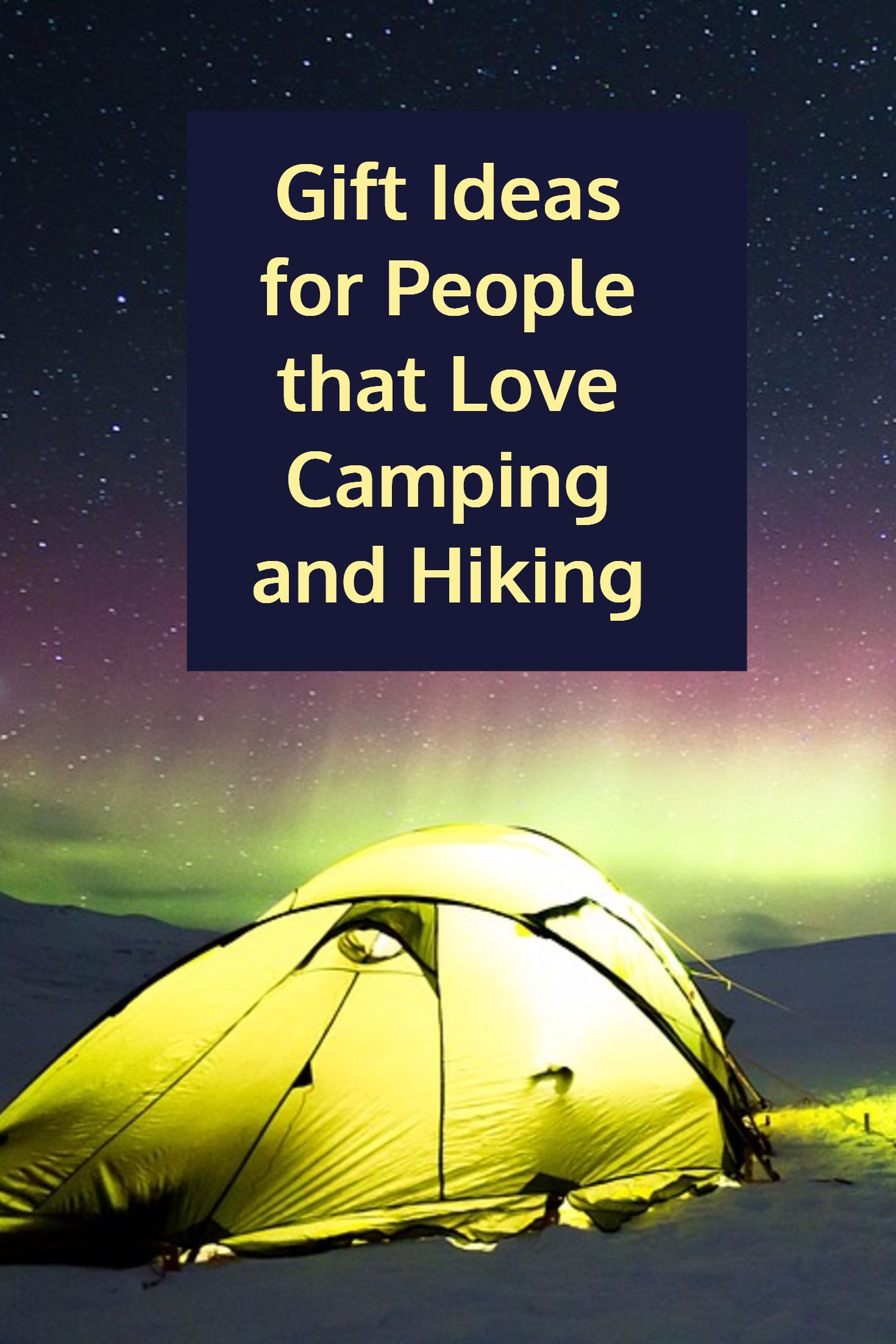 Gift Ideas For People That Love Camping And Hiking Gifts Campers