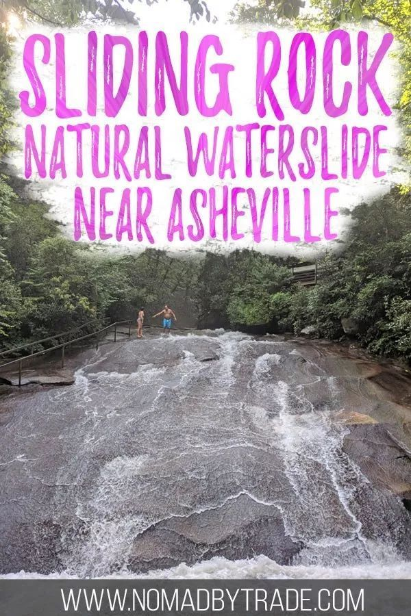 Take a Ride on a Natural Waterslide at Sliding Rock in North Carolina • Nomad by Trade