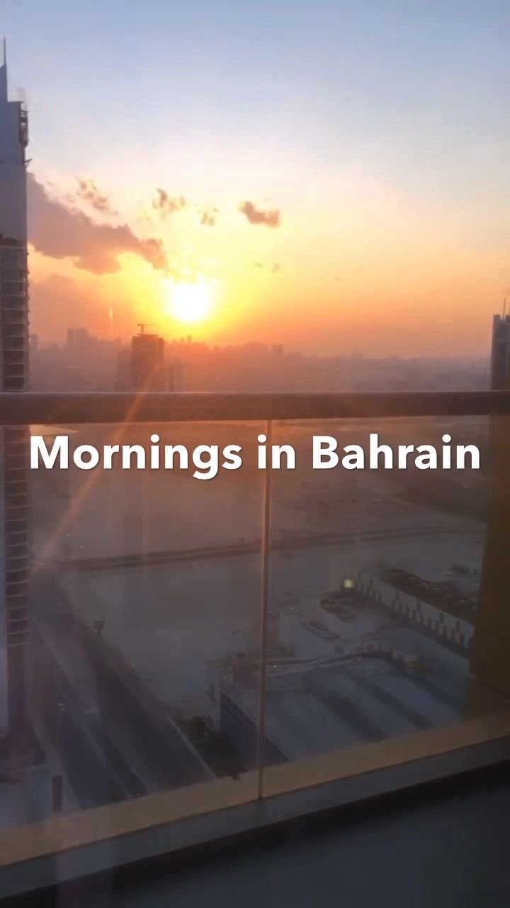 Views from my apartment in Bahrain 🇧🇭 #sunrise