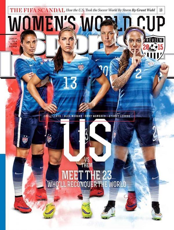 This Week S Si Cover U S Women S National Soccer Team Us Women S National Soccer Team Usa Soccer Women Women S Soccer