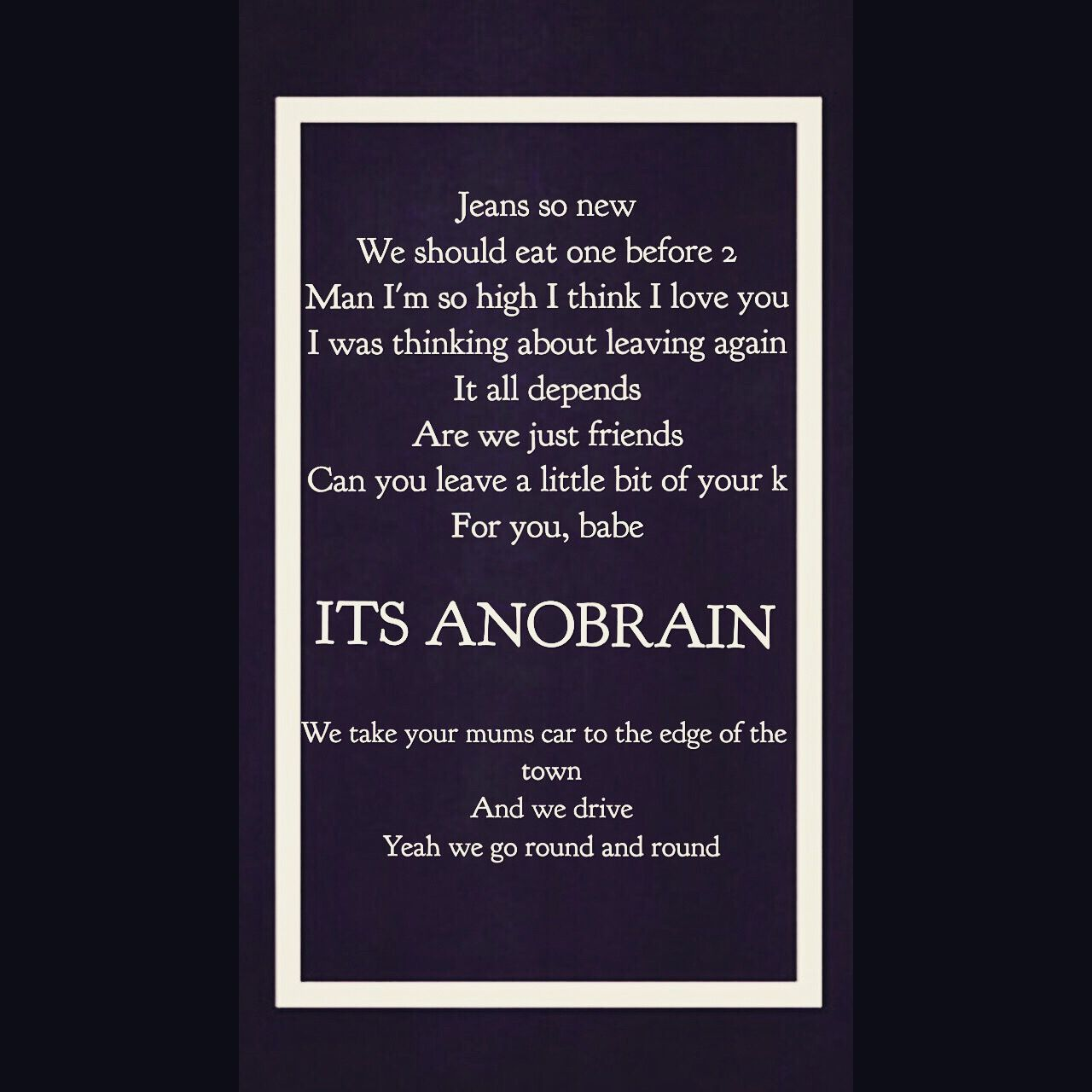 Lyric Picture Of Anobrain By The 1975 Made By Shadow Cat Just