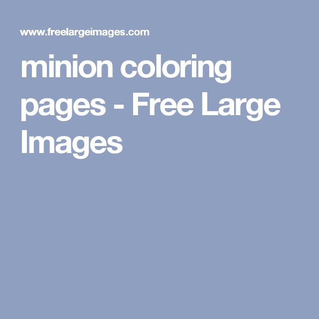 minion coloring pages - Free Large Images | Back to School ...