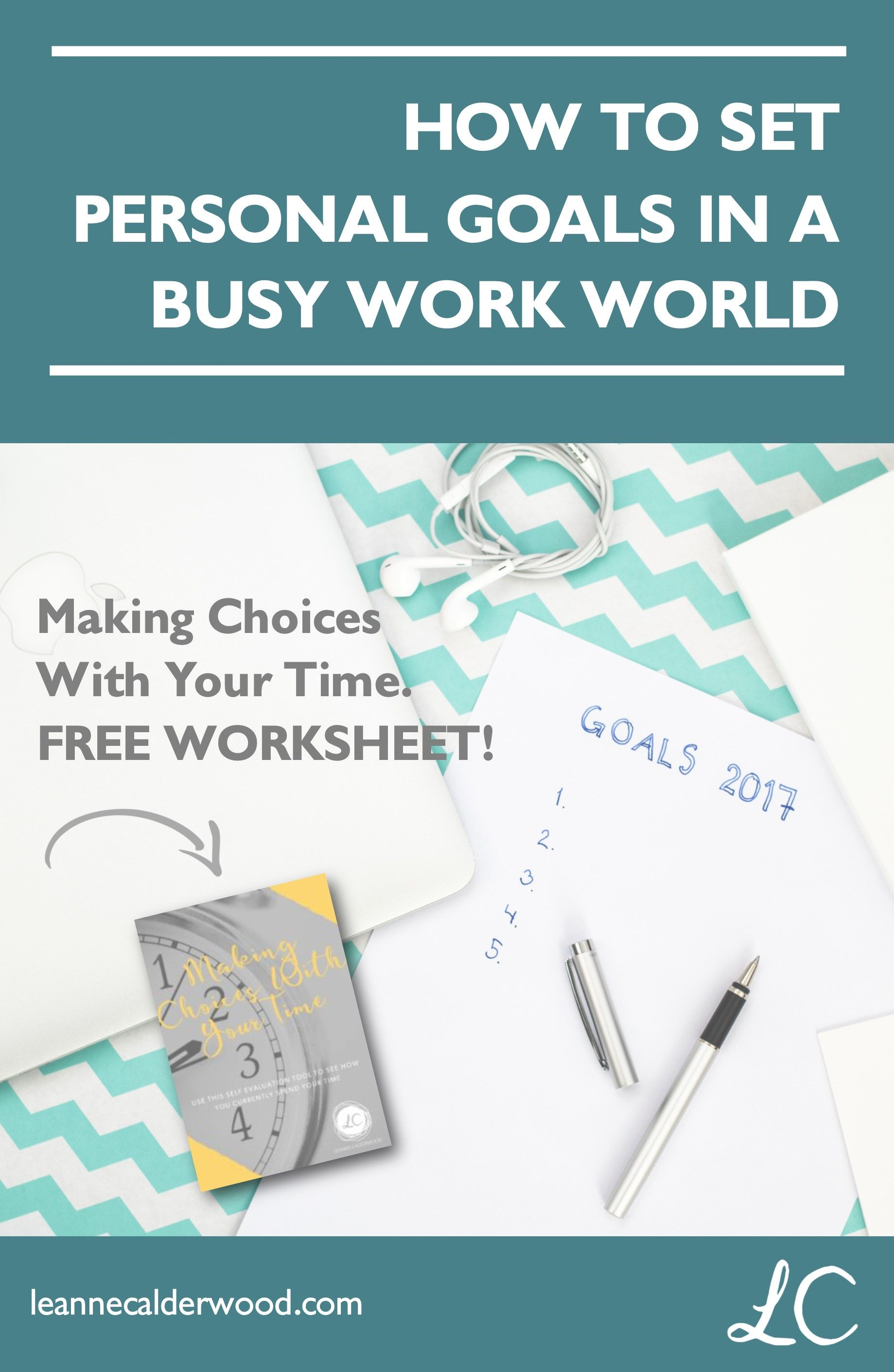 Personal Goals In A Busy Work World