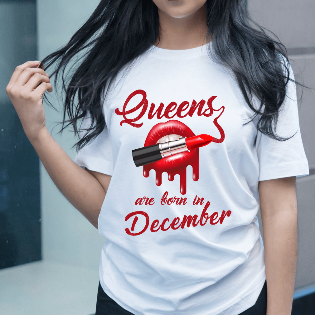 Queens Are Born In December Shirt December Ideas Tshirt December Birthday Ideas Tshirt Queen Qu Womens Birthday Shirt Custom Birthday Shirts Birthday Shirts
