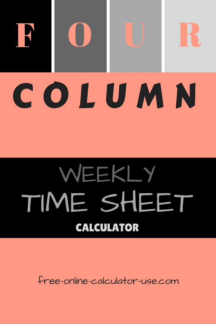 The Weekly Time Sheet Calculator On This Page Includes  Extra