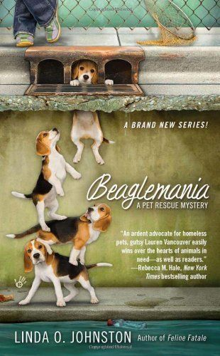 Beaglemania A Pet Rescue Mystery By Linda O Johnston Http