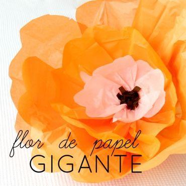 flores gigantes de papel para decorar fiestas