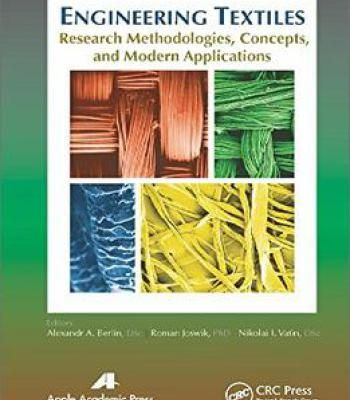 Engineering Textiles: Research Methodologies Concepts And Modern Applications PDF