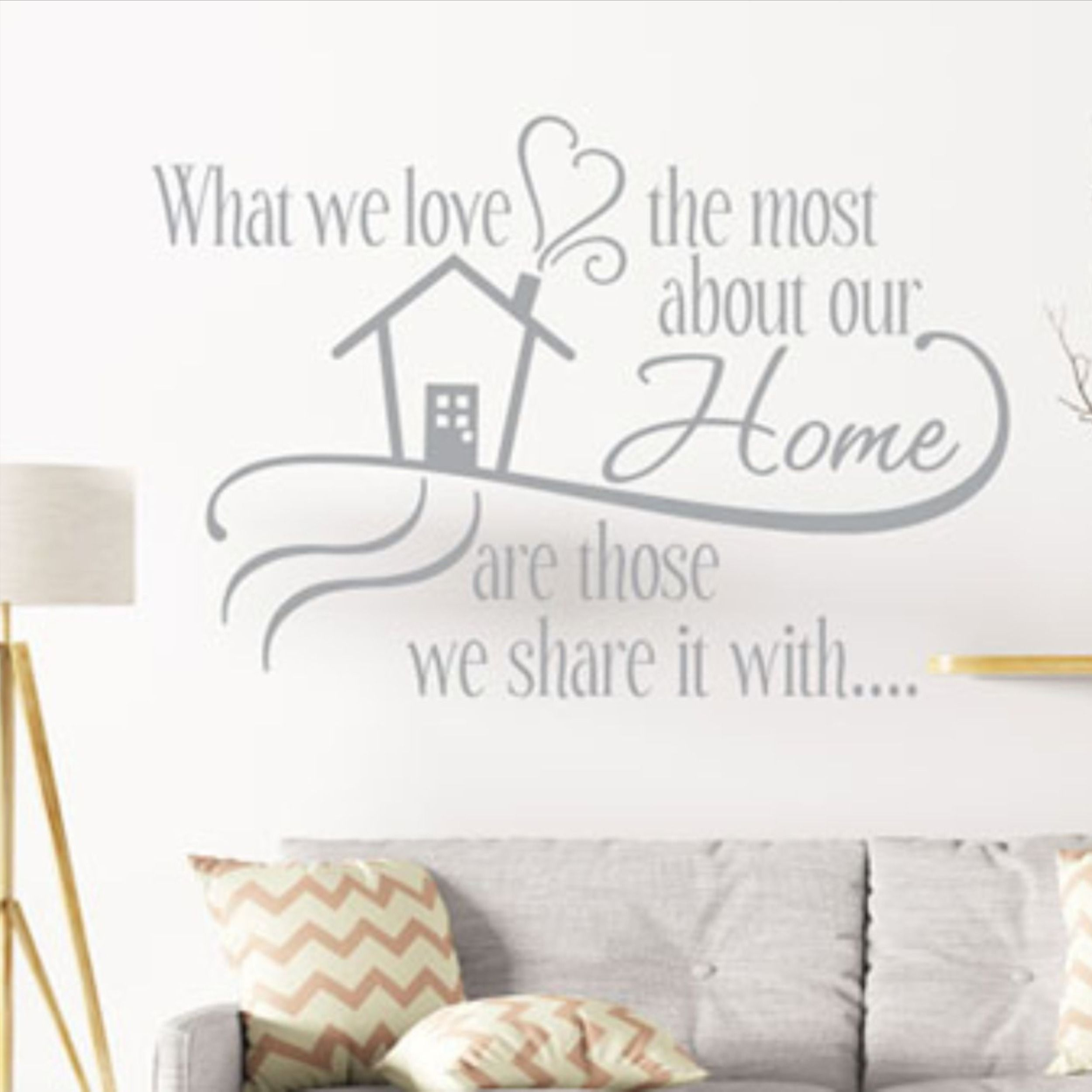 What We Love Most About Our Home Are Those We Share It With Wall Decal Family Room Decor In 2020 Family Room Decorating Family Room Walls Vinyl Wall Words