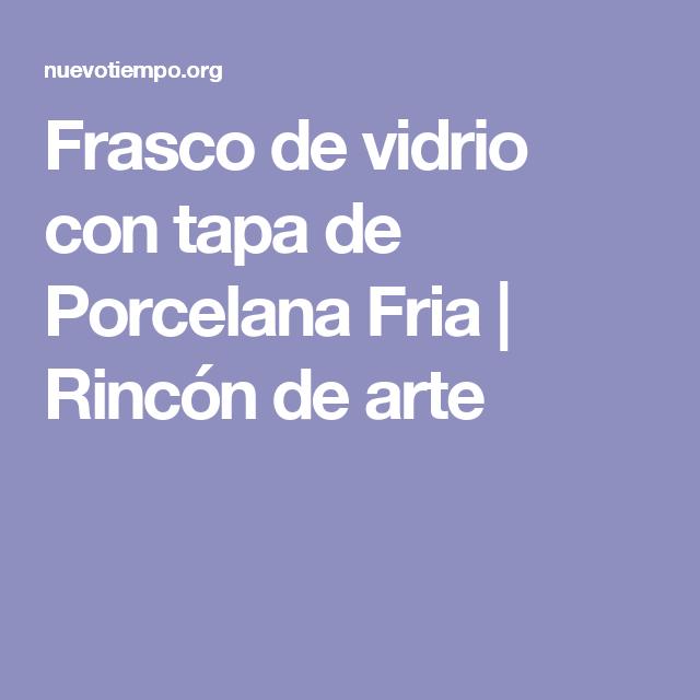 Frasco de vidrio con tapa de Porcelana Fria | Rincón de arte