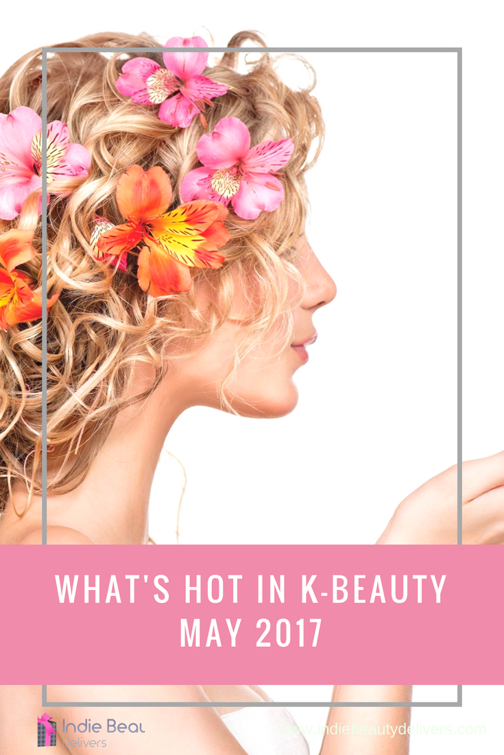 An insider look at what's hot in KBeauty May 2017 Indie