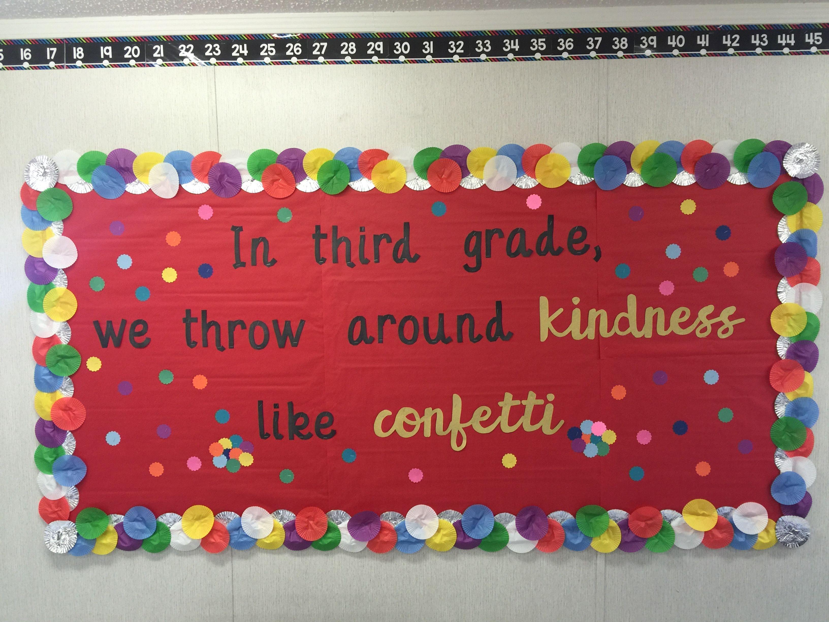 Throw kindness around like confetti bulletin board this ...