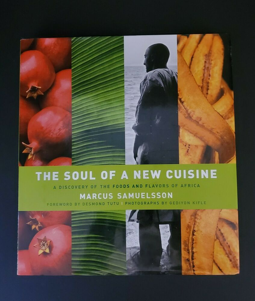 The Soul Of A New Cuisine A Discovery Of The Foods And Flavors Of Africa Signed Ebay Cuisine Discovery Flavors