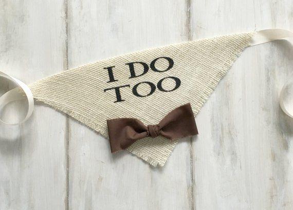 I Do Too Dog Wedding Bandana in Ivory with Bowtie Engagement Photos Save the Date Bridal Shower Gift Personalized  - wedding stuff -
