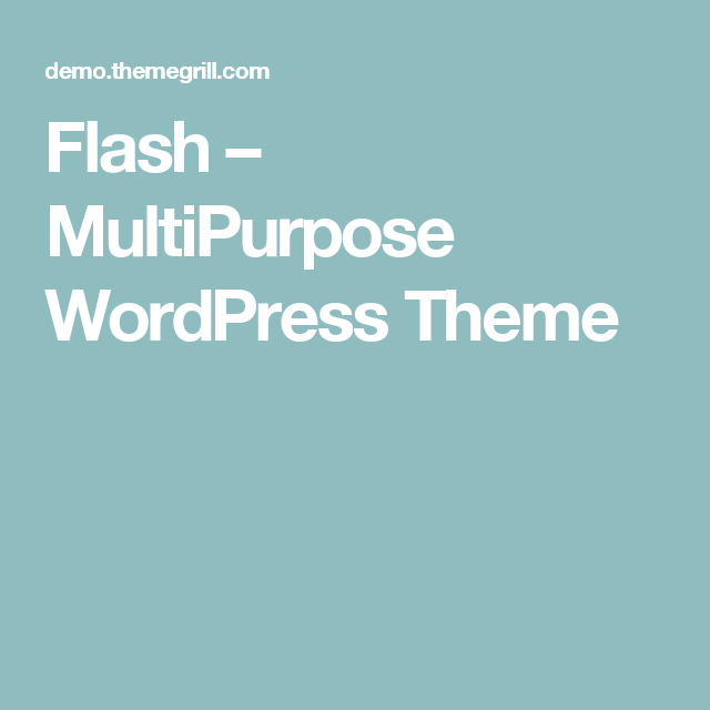 Flash – MultiPurpose WordPress Theme | WordPress Themes | Pinterest