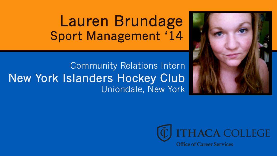 Lauren Brundage Sport management, Ithaca college, Uniondale