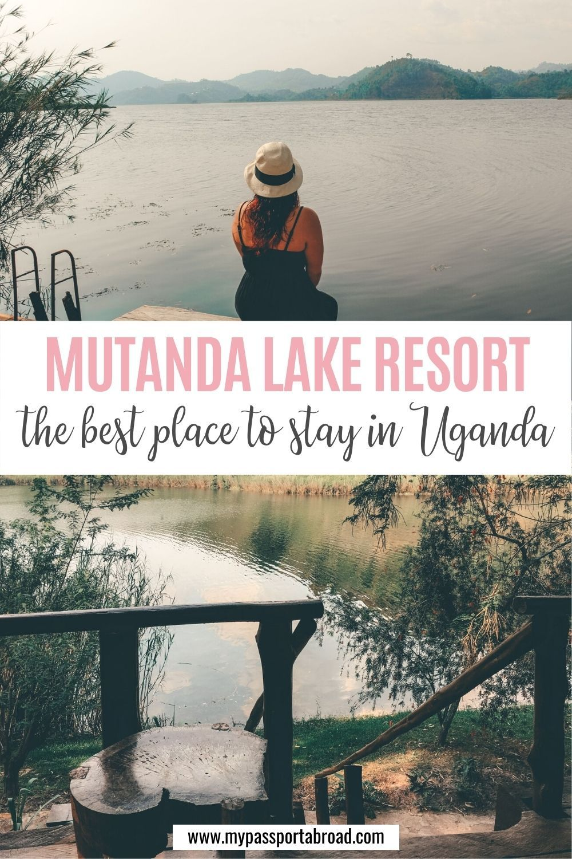 Mutanda Lake Resort – Uganda | My Passport Abroad