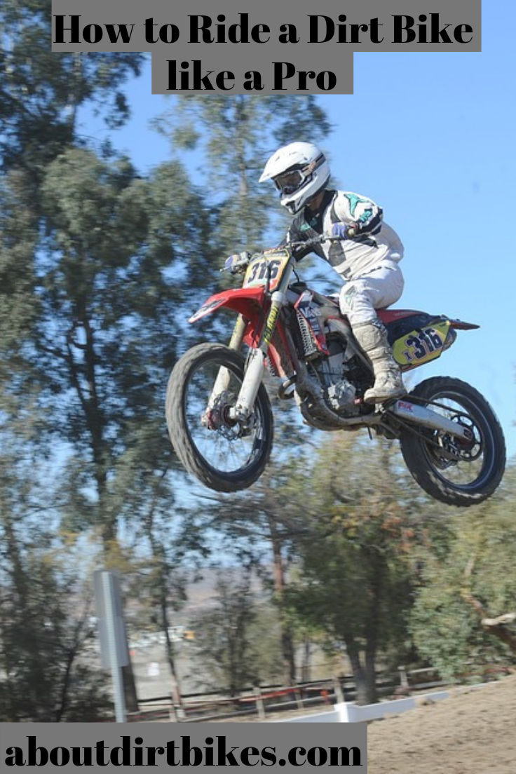 Do You Want To Know How To Ride A Dirt Bike Like A Pro Visit Our Site To Learn All You Need To Ride Like A Seasoned Professional Dirt Bike Bike Riding