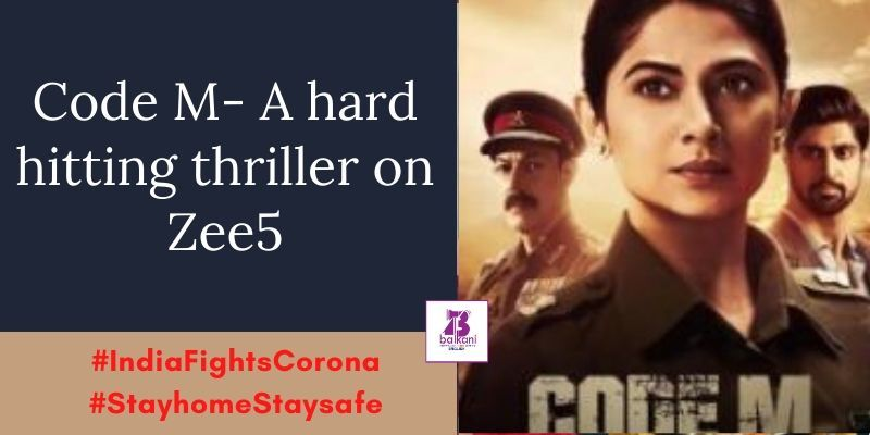 Code M A Hard Hitting Thriller On Zee5 In 2020 Thriller Episodes Series Jennifer Winget