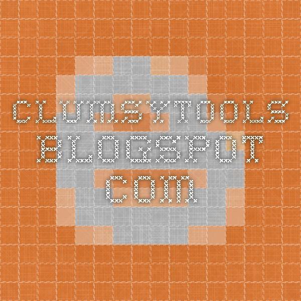 clumsytools.blogspot.com
