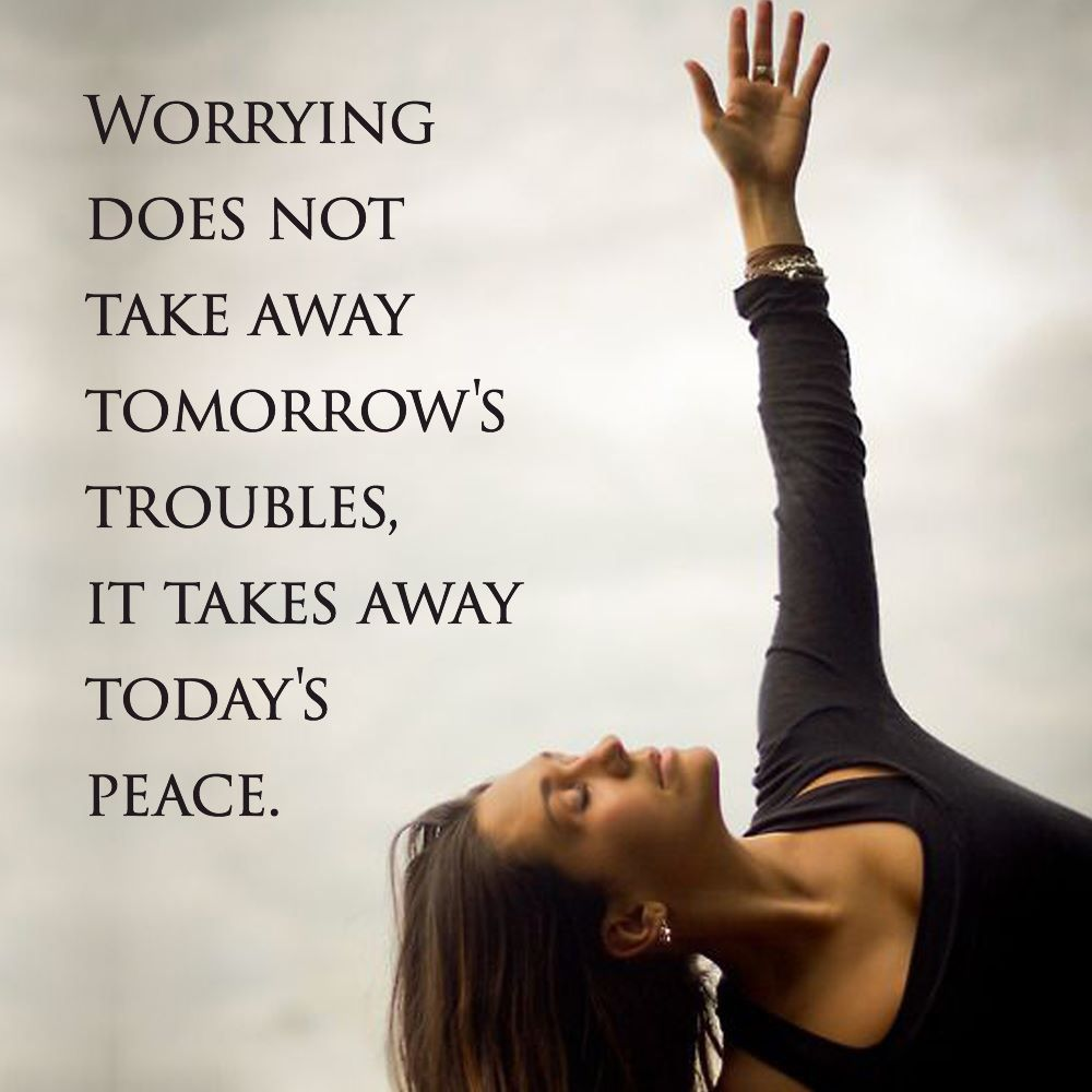 Keep the worrying to a minimum!