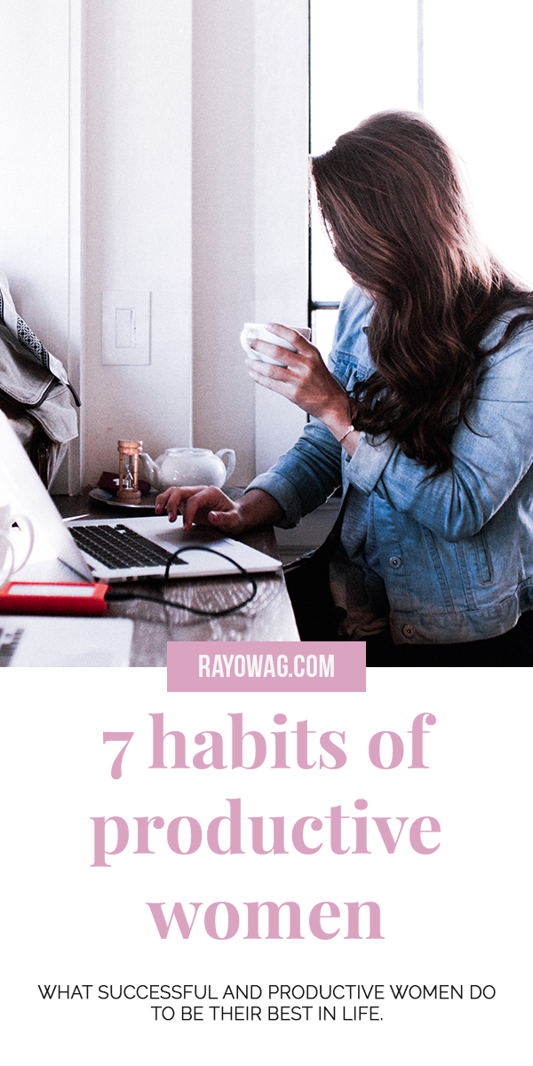 7 habits of productive women #collageboard
