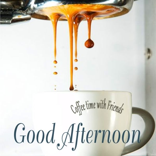 How Much Coffee Is In Ak Cup >> Good Afternoon A. Buchanan Coffee time with Friends ...