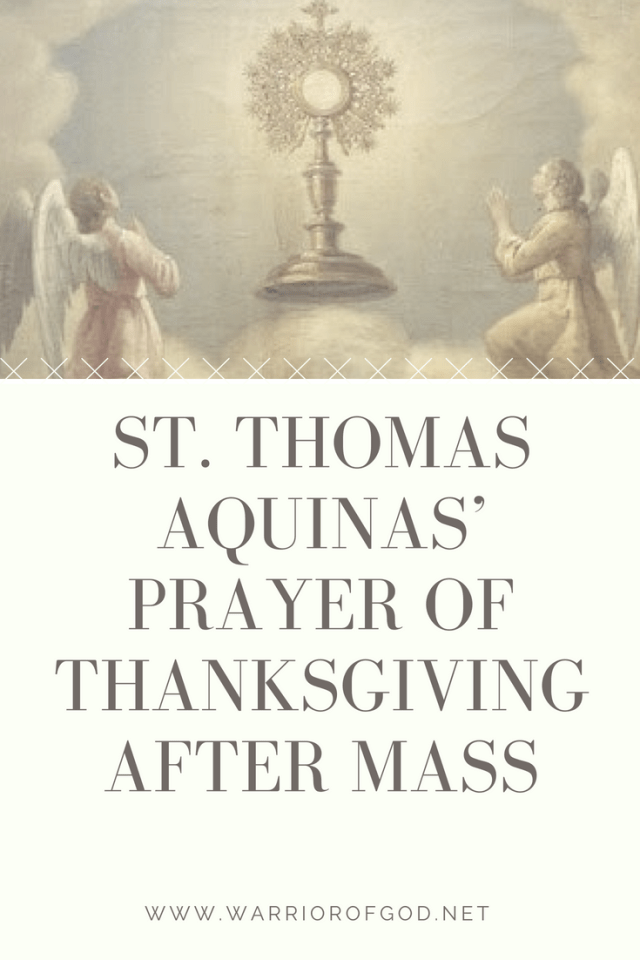 St  Thomas Aquinas' Prayer of Thanksgiving After Mass | +