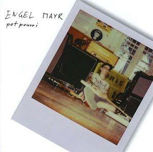 Reingehört: Engel Mayr - Potpouri (CD Review)