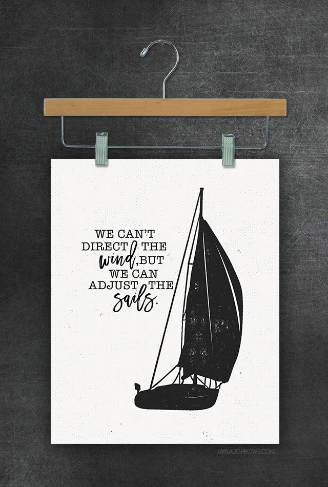 picture regarding Sailboat Printable known as We cant guide the wind, however we can improve the sails