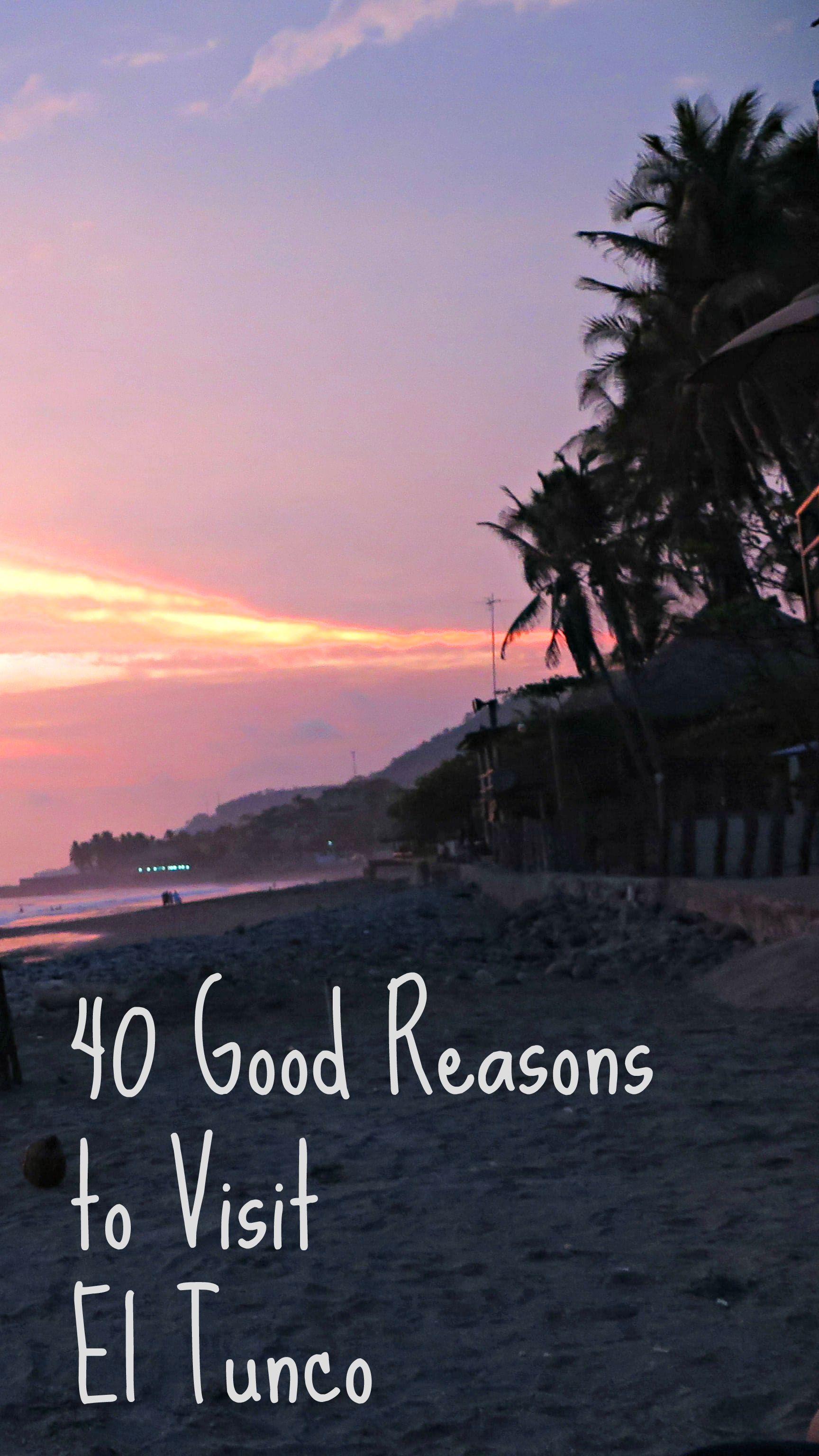 40 Good Reasons To Love El Tunco El Salvador With Images El