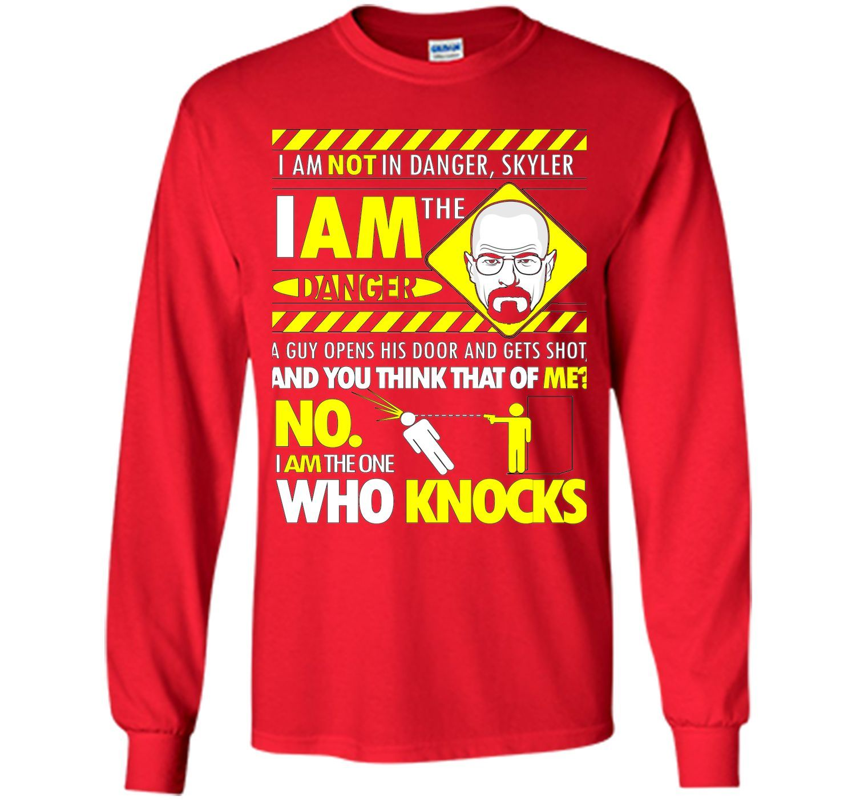 I Am the Danger tshirt