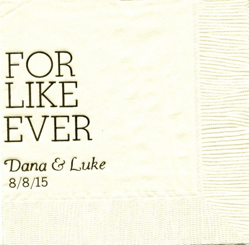 FOR LIKE EVER!!! Personalized napkins! Excellent quality, great prices, and fast turnaround time! Variety of designs and choices! www.napkinspersonalized.com