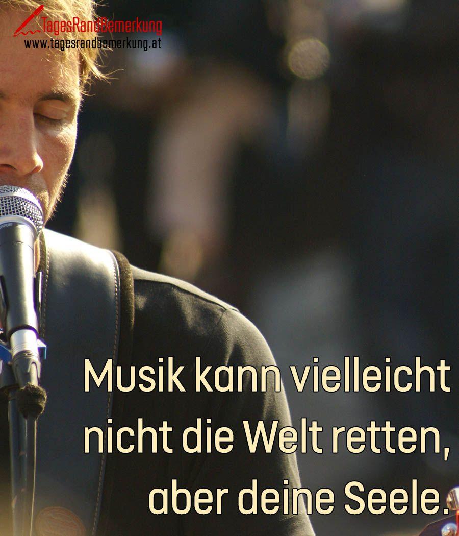 Musik kann vielleicht nicht die Welt retten, aber deine ...